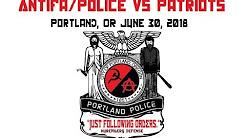 Antifa & Police vs Patriots, Portland, OR June 30th, 2018