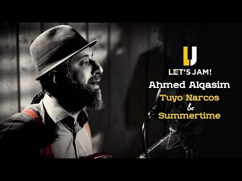 "Let's Jam - Ahmed ""AQ"" Alqasim Tuyo Narcos & Summertime 