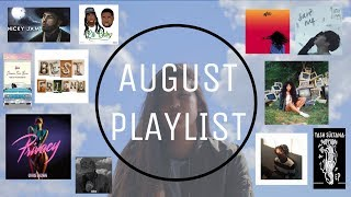 AUGUST PLAYLIST || SZA, Daniel Caesar, and MORE!