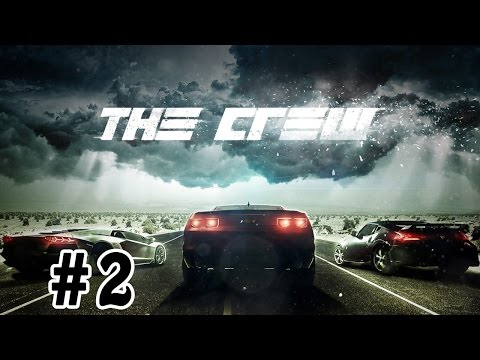 The Crew Walkthrough / Gameplay Part 2 - I'm In A Crew!