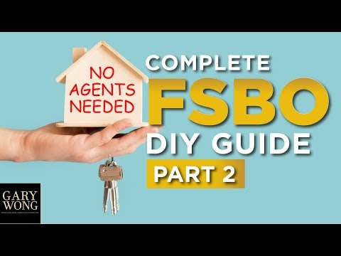 How To Sell Your Home Without An Agent | Complete FSBO DIY Guide | Part 2