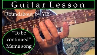 How to play To Be Continued meme on guitar | Roundabout | Intro | Yes