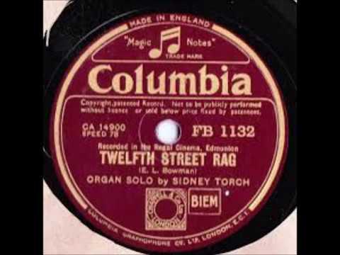 """SIDNEY TORCH - """"TWELFTH STREET RAG"""" - Regal Edmonton Christie (1935)"""