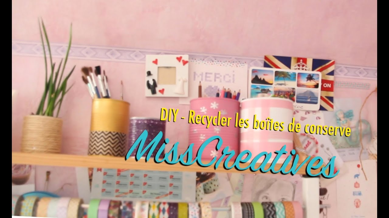 diy recycler les bo tes de conserve youtube. Black Bedroom Furniture Sets. Home Design Ideas