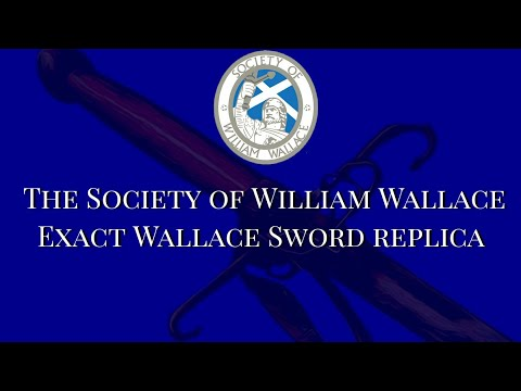 The Society of William Wallace's Wallace Sword exact replica