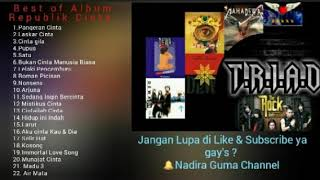 Best of Album REPUBLIK CINTA #Dewa19  #TheROCK  #TRIAD #Mahadewa