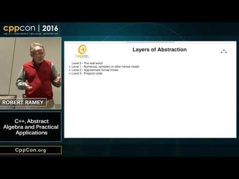 "CppCon 2016: Robert Ramey ""C++, Abstract Algebra and Practical Applications"""