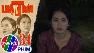 image Luật trời - Tập 34[4]: Bị Tiến phát hiện lúc đang hại bà Cúc, Trang lén về gom tài sản và bỏ trốn