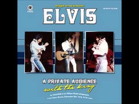 Elvis Presley - A Private Audience With The King - December 8 1976 Full Album
