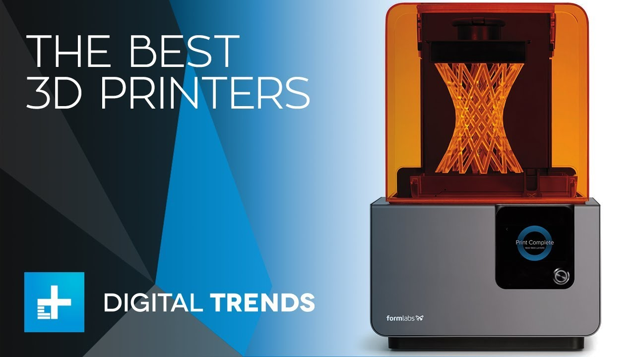 The Best 3D Printers