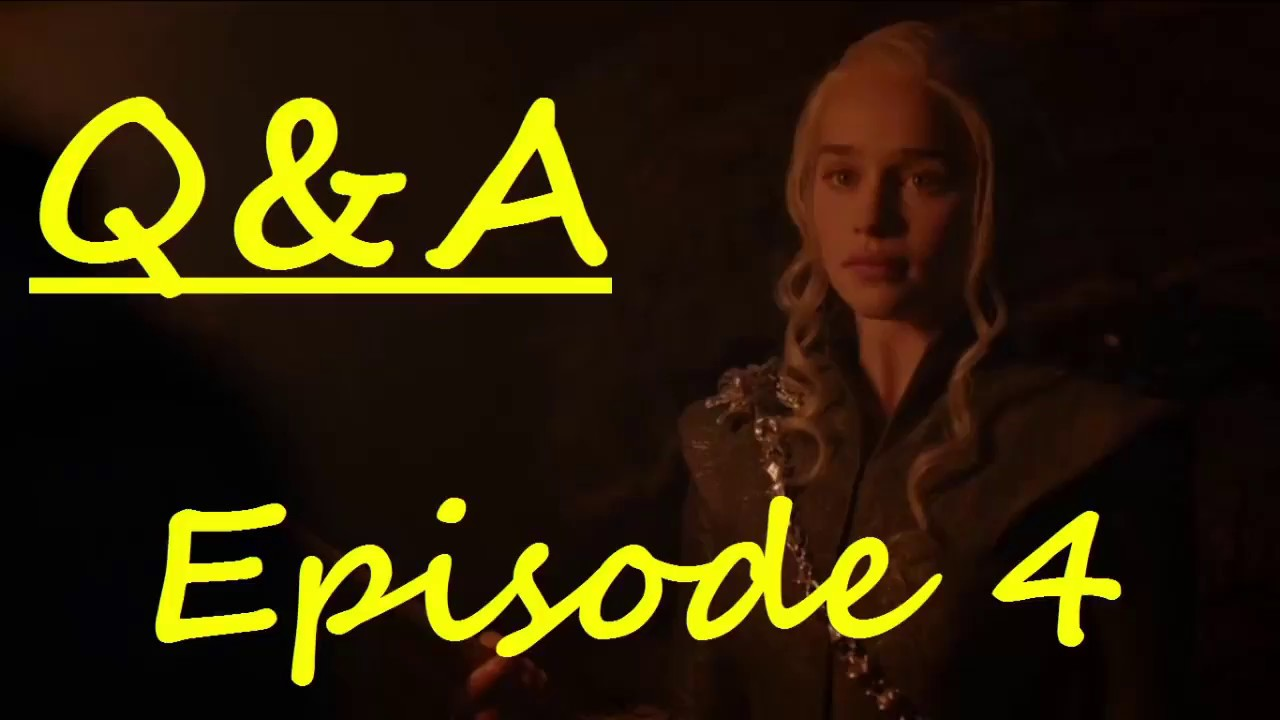 Download Episode 4 Q&A (Game of Thrones, season 7)