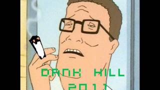 Dank Hill 2011 (King of the Hill Dubstep)