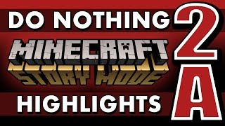 Do Nothing - Minecraft: Story Mode (Episode 2 - Redstonia) SPOILERS!