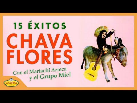 CHAVA FLORES 15 EXITOS DISCOGRAFIA