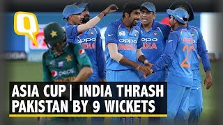Video India Thrash Pakistan by 9 Wickets in Asia Cup | The Quint download MP3, 3GP, MP4, WEBM, AVI, FLV September 2018