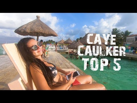 TOP 5 THINGS TO DO IN CAYE CAULKER - BELIZE TRAVEL TIPS