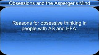 Obsessions and the Asperger