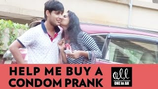 Help Me Buy A Condom Prank On Hot Girls | One In All - Pranks In India