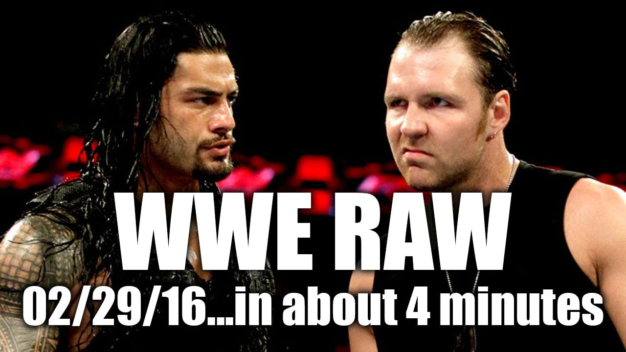 Ambrose vs Reigns for Wrestlemania? - WWE RAW 02/29/16 Review...In About 4 Minutes