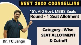 NEET 2020 Counselling: 15% AIQ Round - 1 Govt. MBBS Seat Allotment | Category-wise Seat Allotment