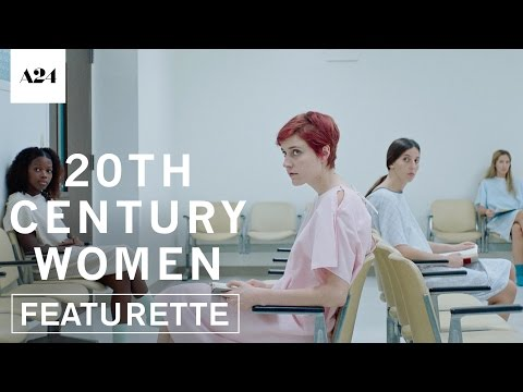 20th Century Women | Modern Women | Official Featurette HD | A24