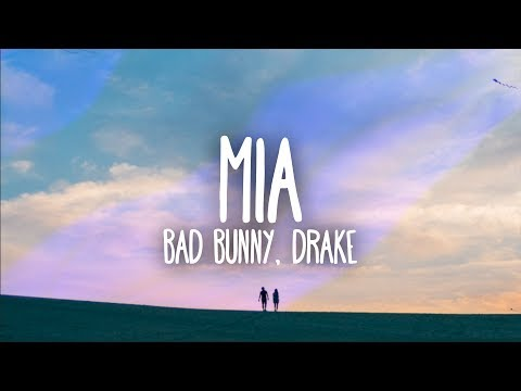 Mix - Bad Bunny, Drake - MIA (Lyrics / Letra)