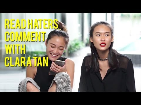 Read Haters Comment with CLARA TAN
