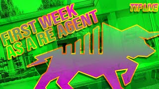 Your First Week As a Real Estate Agent