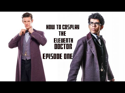How to Cosplay the Eleventh Doctor - Series 7B