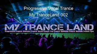Progressive Vocal Trance - My TranceLand 002 - Dj Pita B