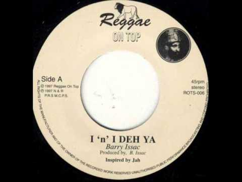 Barry Issac - I 'n' I Deh Ya + Version Killer Dub