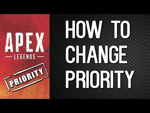 Apex Legends - How To Change Priority (Access Denied Error