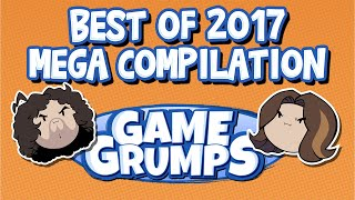 BEST OF GAME GRUMPS - 2017 MEGA COMPILATION (3 HOURS)