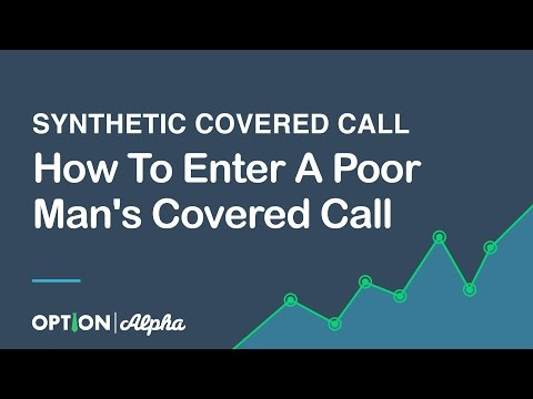How To Enter A Poor Man's Covered Call (Synthetic Covered Call)