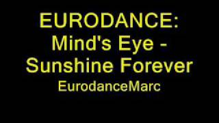 EURODANCE: Mind's Eye - Sunshine Forever