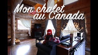 Mon chalet au Canada : Barrons-nous à Couleurs de France