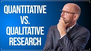 When Should I Use Qualitative Vs. Quantitative Research? thumbnail