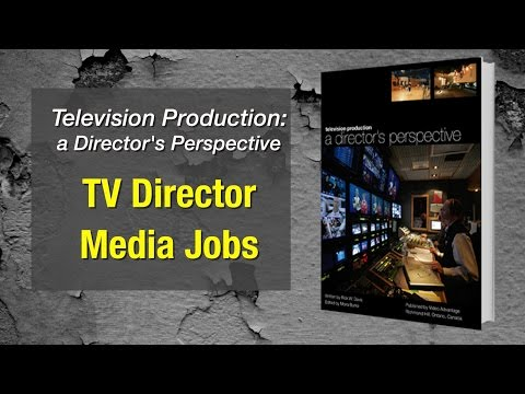 TV Director Predicts Future Media Jobs