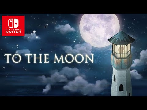 To the Moon | HD Trailer | Upcoming Nintendo Switch thumbnail