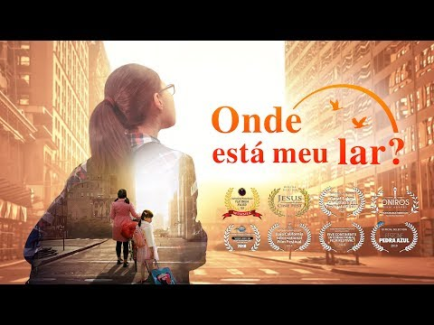 """Melhor Filme Gospel Completo Dublado """"Onde Está Meu Lar"""" Deus Me Deu Uma Família Feliz"""