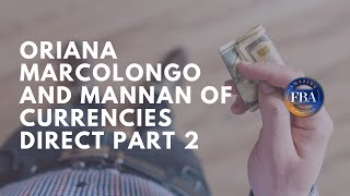 #108 Oriana Marcolongo of Currencies Direct Part 2
