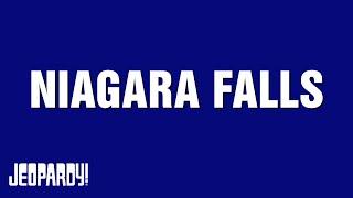 Niagara Falls | Around the World With Alex Trebek | JEOPARDY!