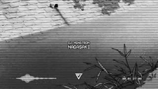 DJ MONSTROM - Nagasaki