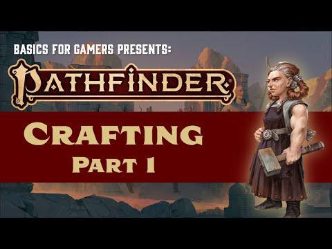 Pathfinder (2e): Basics Of Crafting Part 1