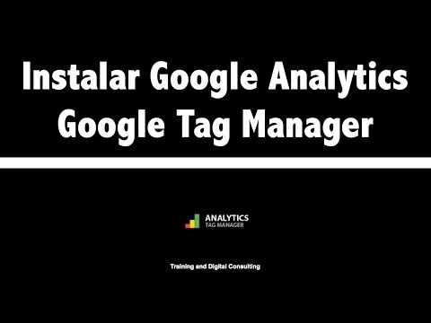 04. Instalación de Google Analytics con Google Tag Manager