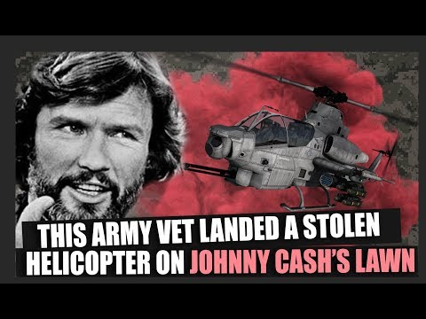 This Army vet once stole a helicopter and landed it at Johnny Cash's house