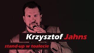Krzysztof Jahns: stand-up w toalecie