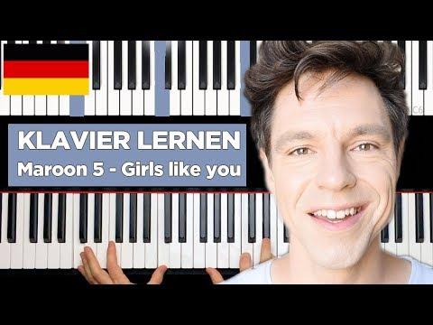 Maroon 5 - Girls like you - Anfänger Piano Tutorial  - deutsch - Teil 1
