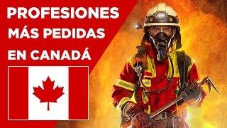 Profesiones con ALTA demanda en CANADÁ - 2016 a 2020