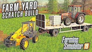 FARM YARD SCRATCH BUILD | Farming Simulator 19 - Goliszew